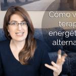Cómo vender terapias energéticas o terapias alternativas