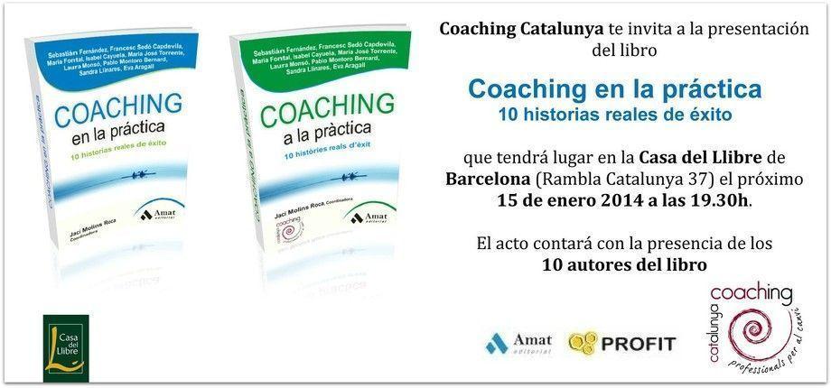 Presentación de Coaching en la práctica. 10 historias reales de éxito en Barcelona