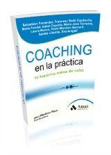 Coaching en la práctica. 10 historias reales de éxito