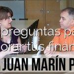 10 preguntas para mejorar tus finanzas personales con Juan Marín Pozo