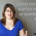 [Vídeo] Cómo conseguir que tus clientes se queden más tiempo
