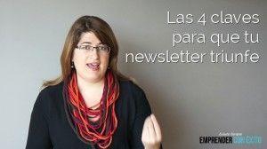 Las 4 claves para que tu newsletter triunfe