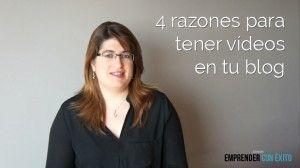 4 razones para tener vídeos en tu blog