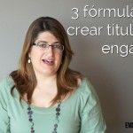 3 fórmulas para escribir títulos que enganchen