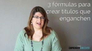 3 fórmulas para crear títulos que enganchen