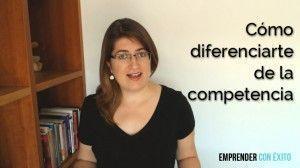 Cómo diferenciarte de la competencia
