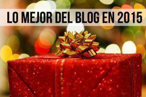 Lo mejor del blog en 2015