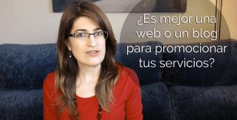 Es mejor una web o un blog para promocionar tus servicios