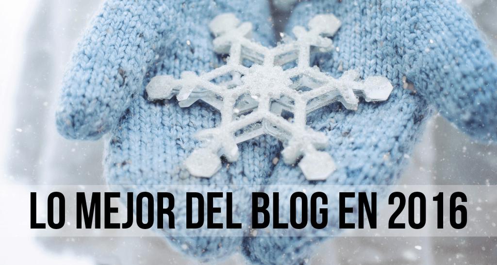 Lo mejor del blog en 2016