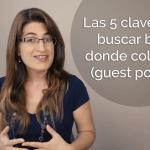 Las 5 claves para buscar blogs donde colaborar | Guest Posting
