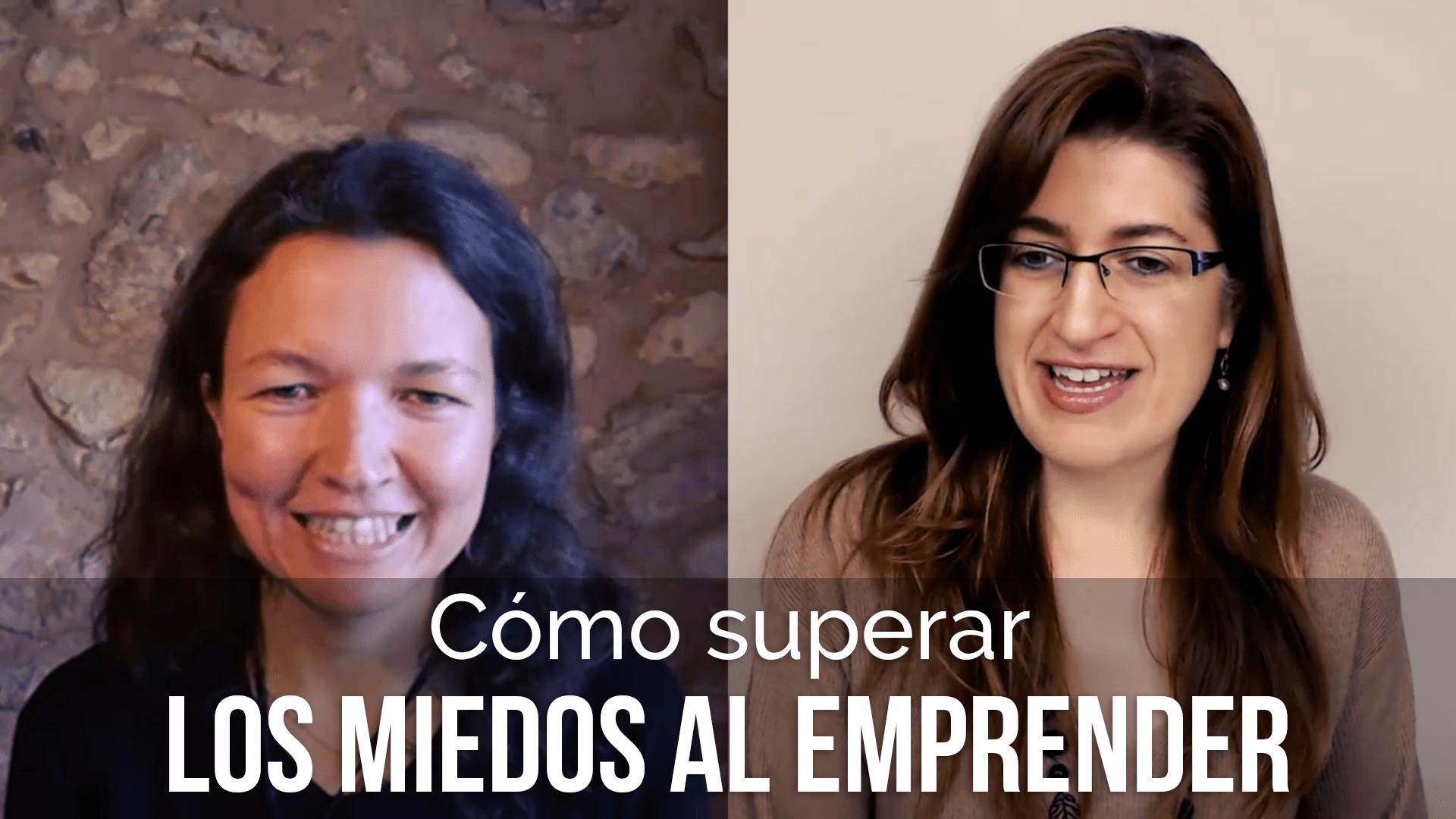 Cómo superar los miedos al emprender - entrevista Cristina Ramón