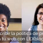 RGPD. Cómo escribir la política de privacidad para tu web de coaching, terapia o nutrición con LEXblogger