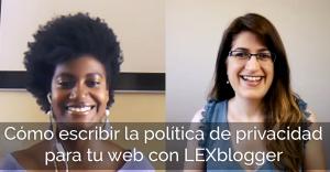 Cómo escribir la política de privacidad para tu web de coaching, terapia o nutrición con Lexblogger