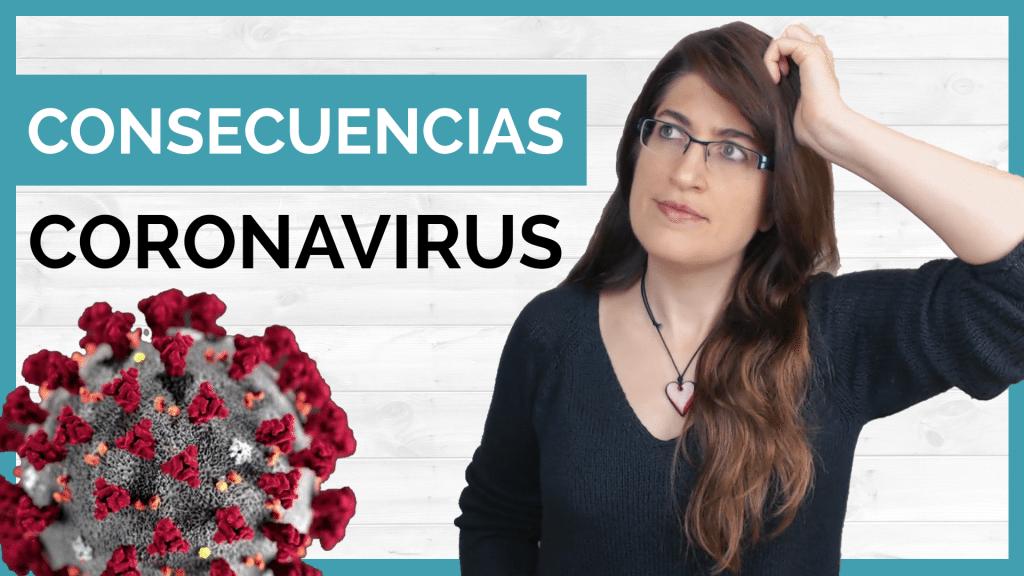 Las consecuencias del coronavirus