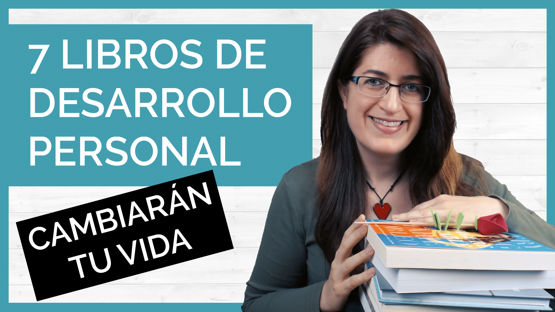 7 libros de desarrollo personal que cambiarán tu vida